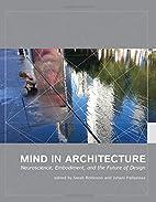 Mind in Architecture: Neuroscience,…