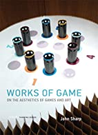 Works of Game: On the Aesthetics of Games…