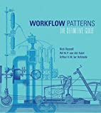 Workflow Patterns : The Definitive Guide by…