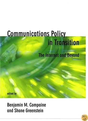 Communications Policy in Transition: The Internet and Beyond (Telecommunications Policy Research Conference)