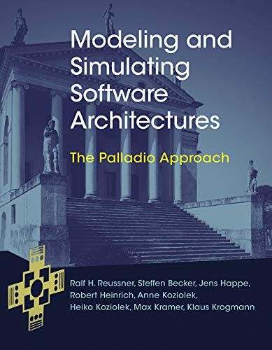modeling-and-simulating-software-architectures-the-palladio-approach-mit-press