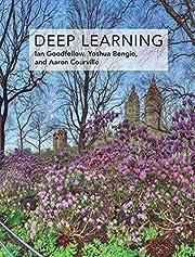 Deep Learning by Ian Goodfellow