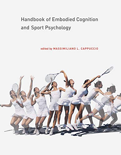 handbook-of-embodied-cognition-and-sport-psychology-mit-press