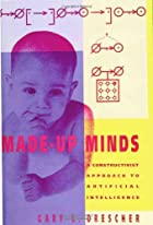 Made-up minds : a constructivist approach to…