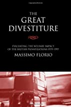 The Great Divestiture: Evaluating the…