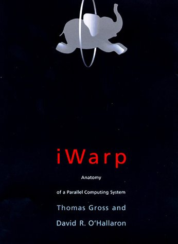 iwarp-anatomy-of-a-parallel-computing-system