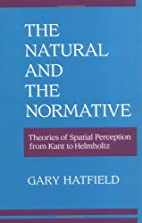 The Natural and the Normative: Theories of…