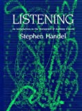Handel, Stephen: Listening: An Introduction to the Perception of Auditory Events