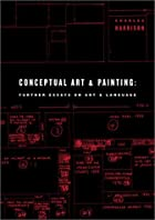 Conceptual Art and Painting: Further Essays…
