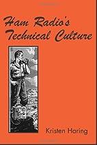 Ham Radio's Technical Culture (Inside…