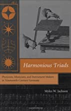 Harmonious Triads: Physicists, Musicians,…