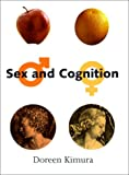 Kimura, Doreen: Sex and Cognition