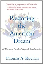 Restoring the American Dream: A Working…