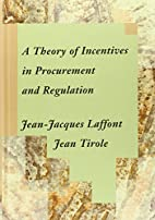 A Theory of Incentives in Procurement and…