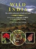 Mountfort, Guy: Wild India: The Wildlife and Scenery of India and Nepal