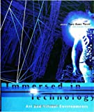 Moser, Mary A.: Immersed in Technology : Art and Virtual Environments