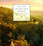 To Live in the New World: A. J. Downing and…