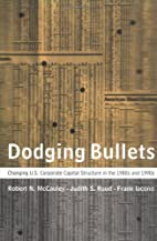 Dodging Bullets: Changing U.S. Corporate…