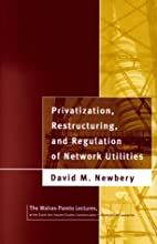 Privatization, Restructuring, and Regulation…