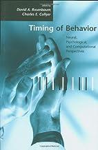 Timing of Behavior: Neural, Psychological,…