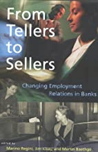 From Tellers to Sellers: Changing Employment…