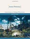Revonsuo, Antti: Inner Presence: Consciousness As a Biological Phenomenon