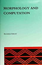 Morphology and Computation (ACL-MIT Series…