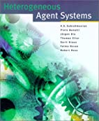 Heterogeneous Agent Systems by V. S.…
