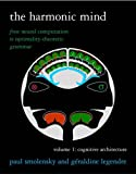 The Harmonic Mind Vol. 1 From Neural Computation to Optimality Theoretic