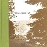 Sharr, Adam: Heidegger's Hut