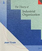 The Theory of Industrial Organization by…