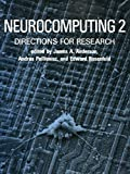 Anderson, James A.: Neurocomputing 2: Directions for Research