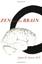 Zen and the Brain: Toward an Understanding…