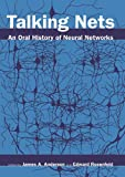 Talking Nets An Oral History of Neural Networks