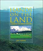 Hands on the Land: A History of the Vermont…