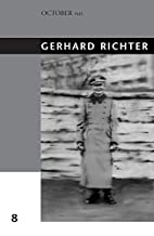 Gerhard Richter (October Files) by Benjamin…