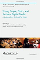Young People, Ethics, and the New Digital…