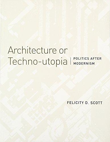 architecture-or-techno-utopia-politics-after-modernism-mit-press