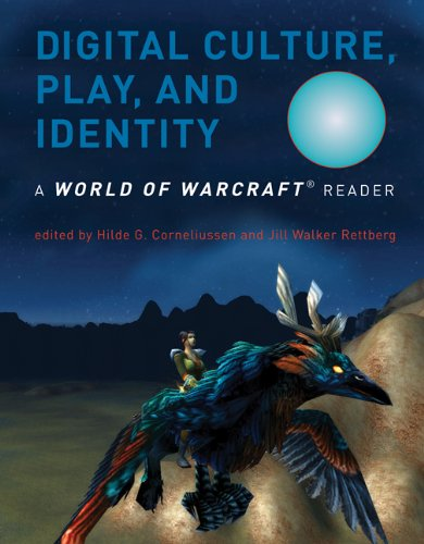 digital-culture-play-and-identity-a-world-of-warcraft-reader-mit-press