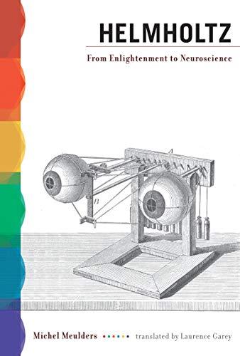 helmholtz-from-enlightenment-to-neuroscience-mit-press