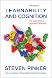 Pinker, Steven: Learnability and Cognition: The Acquisition of Argument Structure (Learning, Development, and Conceptual Change)
