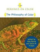 Readings on Color, Vol. 1: The Philosophy of…