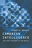 Brooks, Rodney Allen: Cambrian Intelligence: The Early History of the New Ai