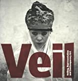 New Art Gallery Walsall: Veil: Veiling, Representation, and Contemporary Art