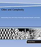 Cities and Complexity: Understanding Cities…
