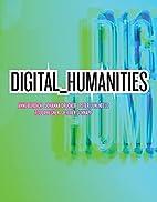 Digital_Humanities (MIT Press) by Anne…