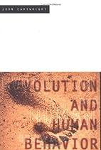 Evolution and Human Behavior by John…