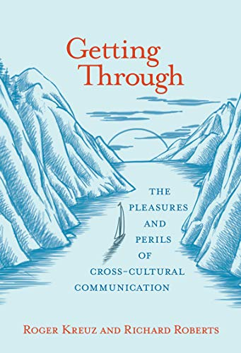 getting-through-the-pleasures-and-perils-of-cross-cultural-communication-mit-press