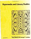 Delany, Paul: Hypermedia and Literary Studies