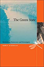 The Green State: Rethinking Democracy and…